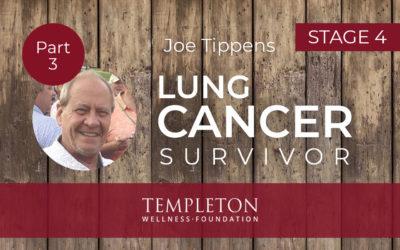 Cancer Survivor, Joe Tippens – Part 3